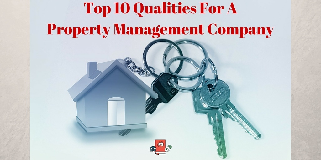 TOP 10 Qualities for a Property Managment