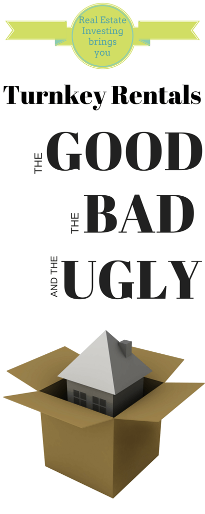Turnkey-Good,bad,ugly