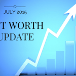 July 2015 Net Worth Update (+ $11,374)