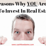 Top Reasons Why You Are Scared To Invest In Real Estate
