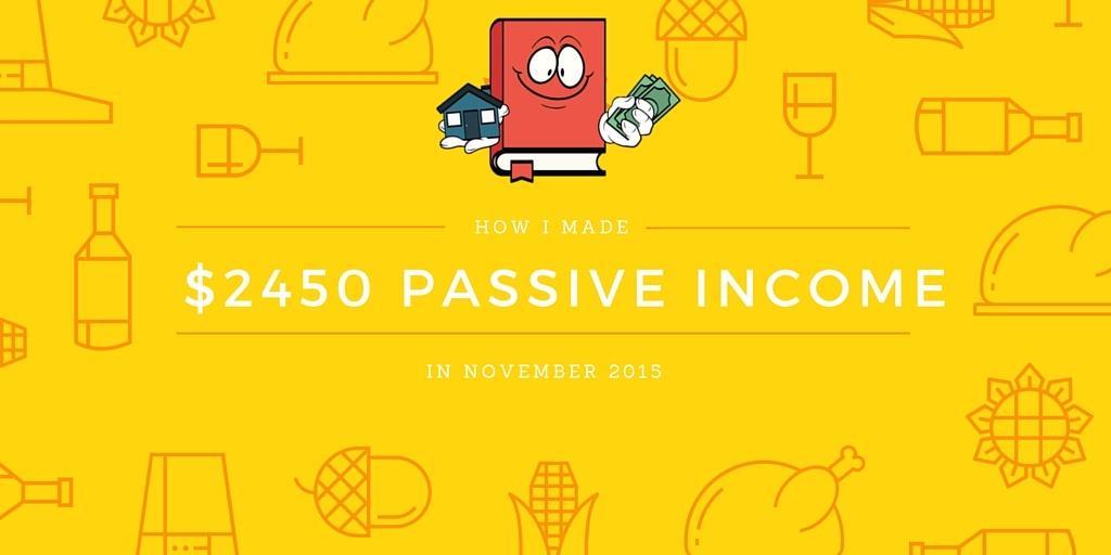 NOVEMBER 2015 PASSIVE INCOME