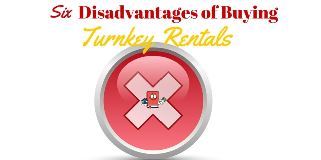 Disadvantages of Buying turnkey