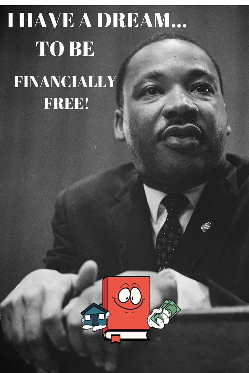I HAVE A DREAM TO BE FINANCIALLY FREE