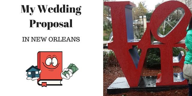 My Wedding Proposal IN NOLA