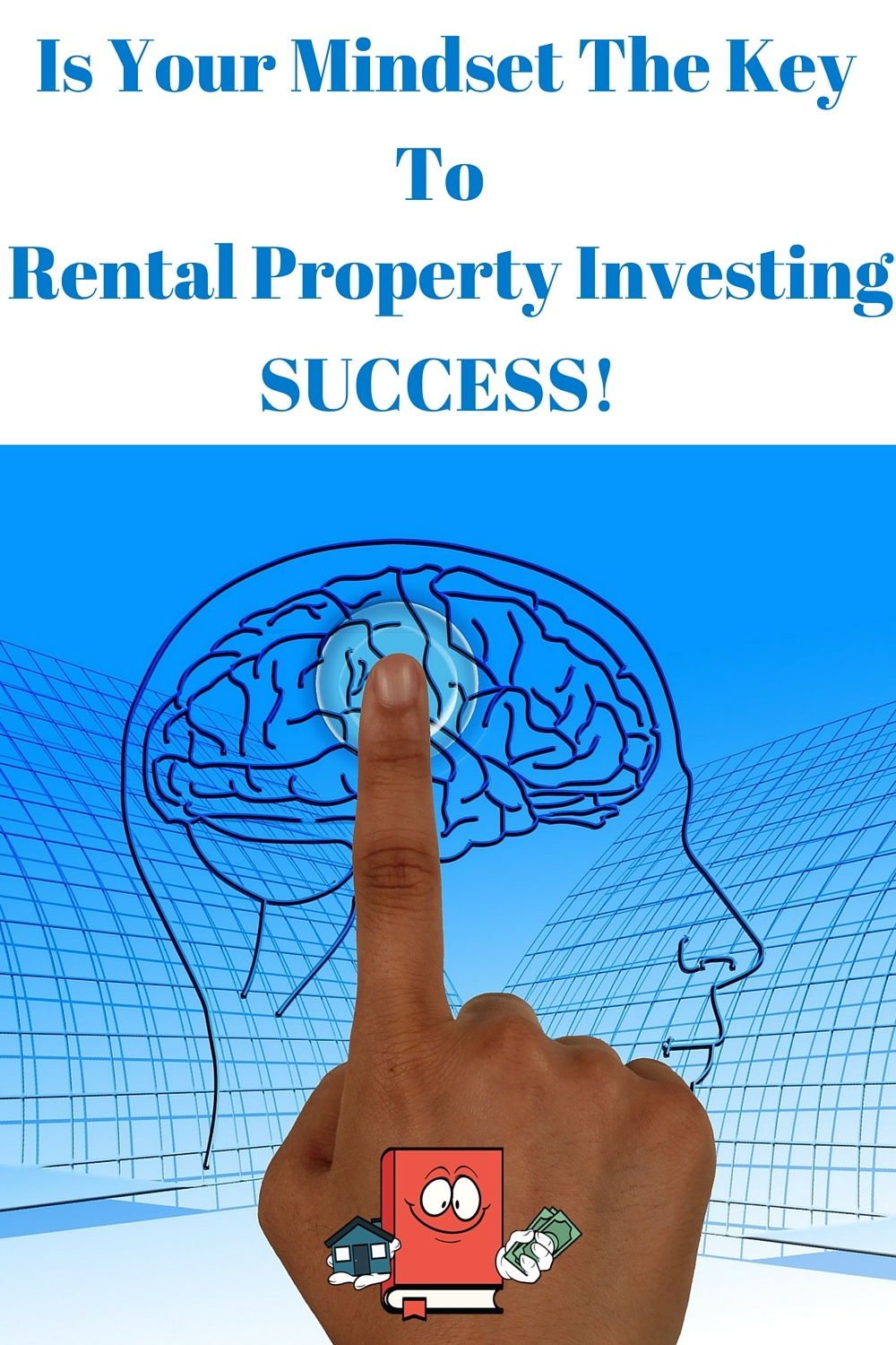 mindset for real estate investing