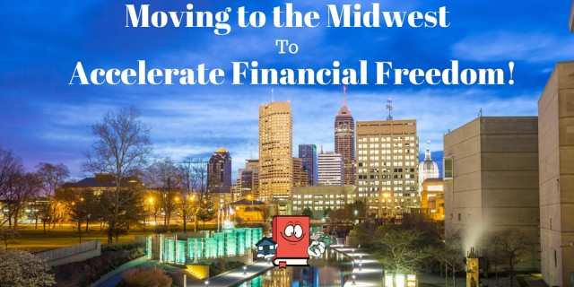 Moving to the Midwest for financial freedom