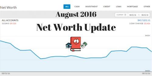 August 2016 Net Worth Update