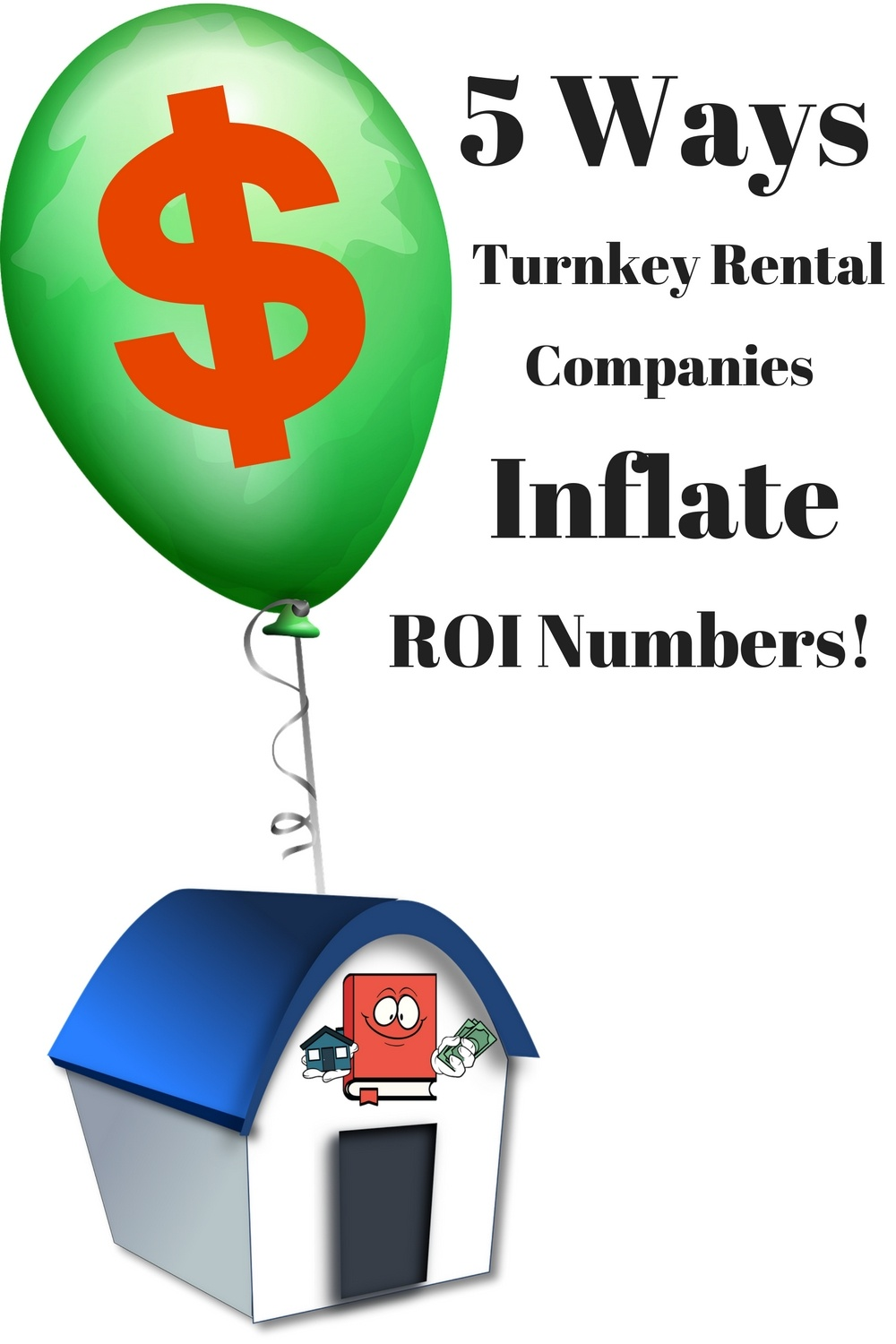 5 ways turnkey companies inflate numbers