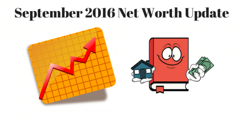 September 2016 Net Worth Update – How To Track Net Worth