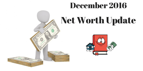 December 2016 Net Worth Update
