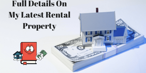 How I Purchased My Newest Rental Property with Full Details