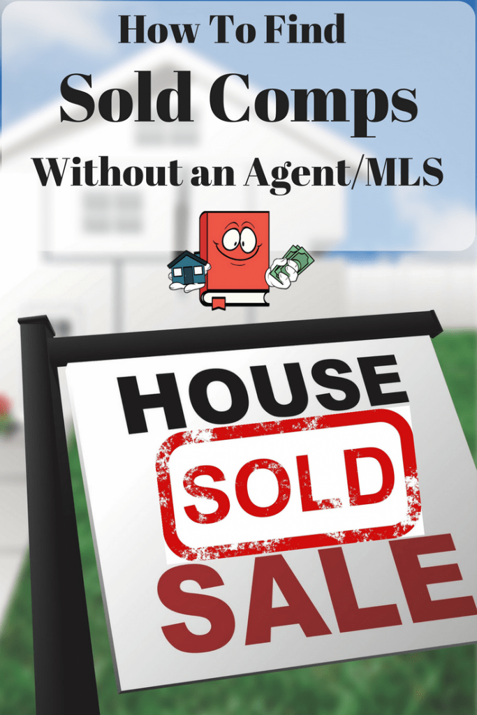 How To Find sold comps without a real estate agent