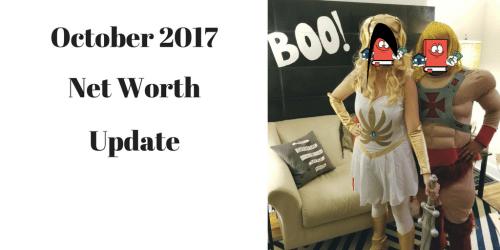 October 2017 Net Worth Update