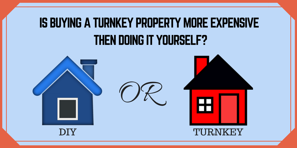 turnkey more expensive