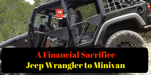 From Jeep Wrangler to Minivan - A Financial Sacrifice